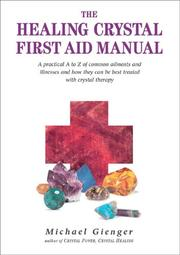 Cover of: The Healing Crystals First Aid Manual