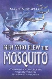 Cover of: The men who flew the mosquito