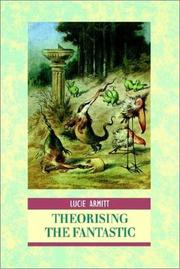 Cover of: Theorising the fantastic