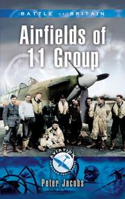 Cover of: BATTLE OF BRITAIN - AIRFIELDS OF 11 GROUP (Aviation Heritage Trail)