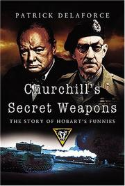 Cover of: Churchill's Secret Weapons: The Story of Hobart's Funnies