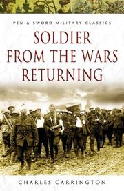 Cover of: SOLDIER FROM THE WARS RETURNING (Pen & Sword Military Classics)