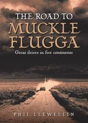 Cover of: The Road to Muckle Flugga | Phil Llewellin