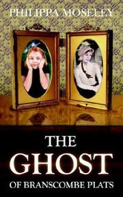 Cover of: ghost of Branscombe Plats | Philippa Moseley