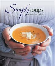 Cover of: Simply Soups for Summer and Winter | Sophie Brissaud