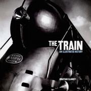 Cover of: The Train | Jonathan Glancey