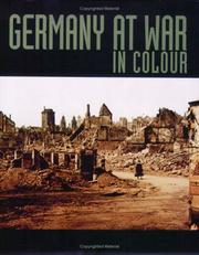 Cover of: Germany at war: unique colour photographs of the Second World War