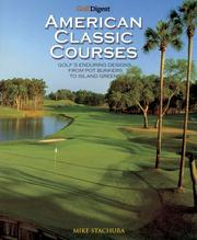 Cover of: Golf Digest Classic American Courses