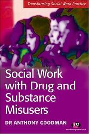 Cover of: Social Work With Drug And Substance Misusers (Transforming Social Work Practice)