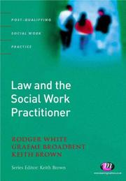 Cover of: Law And the Social Work Practitioner | Roger White