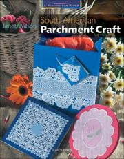 Cover of: South American Parchment Craft (A Passion for Paper)