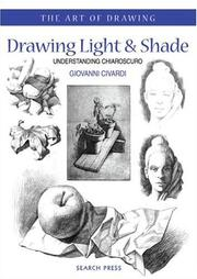 Cover of: Drawing Light and Shade | Giovanni Civardi