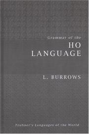 Cover of: Grammar of the Ho language | Lionel Burrows