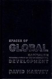 Cover of: Spaces of Global Capitalism: A Theory of Uneven Geographical Development
