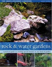 Cover of: Rock and Water Gardens (The Green-Fingered Gardener) | Peter McHoy
