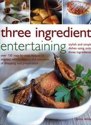Cover of: Three Ingredient Entertaining | Jenny Whitel