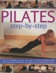 Cover of: Pilates Step-by-Step | Emily Kelly