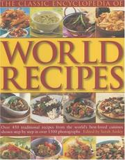 Cover of: The Classic Encyclopedia of World Recipes
