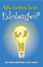 Cover of: Who Wants to Be an Edinburgher?