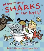 Cover of: How Many Sharks in the Bath? | Bill Gillham