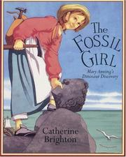 Cover of: The Fossil Girl: Mary Anning's dinosaur discovery