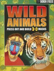 Cover of: Born Free Wild Animals with Other | Beckie Williams