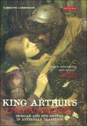 Cover of: King Arthur's Enchantresses