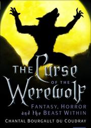 Cover of: The Curse of the Werewolf | Chantal Bourgault du Coudray