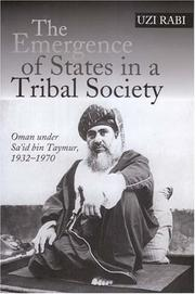 Cover of: emergence of states in a tribal society | Uzi Rabi
