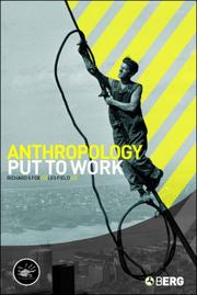 Cover of: Anthropology Put to Work (Wenner-Gren International Symposium Series) |