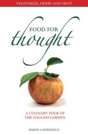 Cover of: Food for Thought: Vegetables, Herbs and Fruit