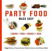 Cover of: Party Food Made Easy | Abigail Brown