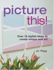 Cover of: Picture This! | Jo Rigg
