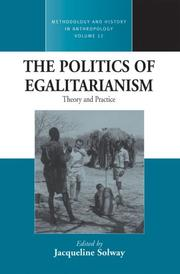 Cover of: The Politics of Egalitarianism | Jacqueline Solway