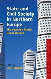 Cover of: State and Civil Society in Northern Europe | Lars Traegardh