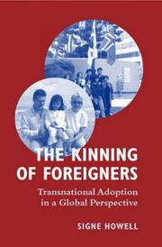 Cover of: The Kinning of Foreigners | Signe Howell