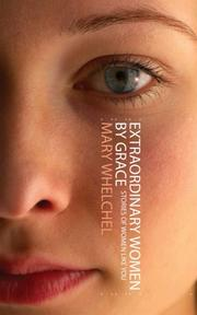 Cover of: Extraordinary Women by Grace | Mary Whelchel
