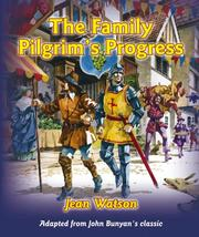 Cover of: Family Pilgrim's Progress: Adapted from John Bunyan's Classic