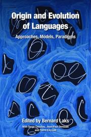 Cover of: Origin and Evolution of Languages | Bernard Laks