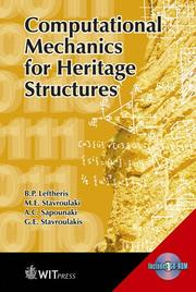 Cover of: Computational Mechanics For Heritage Structures (High Performance Structures and Materials) | B. P. Leftheris