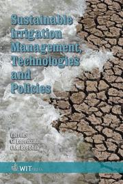 Cover of: Sustainable irrigation management, technologies and policies |