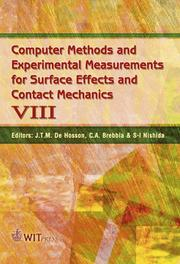 Cover of: Computer methods and experimental measurements for surface effects and contact mechanics VIII |