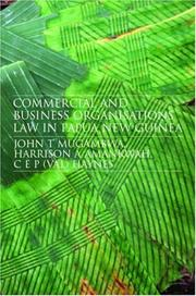 Cover of: Commercial and Business Organization Law in Papua New Guinea | Amank Mugambwa