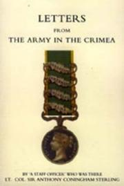 Cover of: Letters from the Army in the Crimea Written During the Years 1854,1855 And 1856 | Anthony Sterling