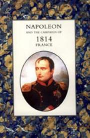 Cover of: Napoleon and the Campaign of 1814 - France