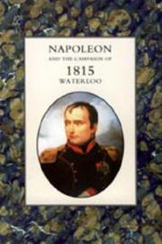Cover of: NAPOLEON AND THE CAMPAIGN OF 1815