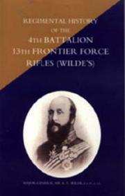 Cover of: Regimental History of the 4th Battalion 13th Frontier Force Rifles (Wilde