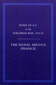 Cover of: WORK OF THE ROYAL ENGINEERS IN THE EUROPEAN WAR 1914-1918 | Priestley  R. E. MC Major
