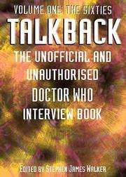 Cover of: Talkback: The Unofficial and Unauthorised Doctor Who Interview Book Volume One | Stephen James Walker