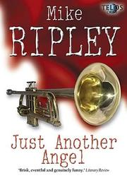 Cover of: Just Another Angel | Mike Ripley
